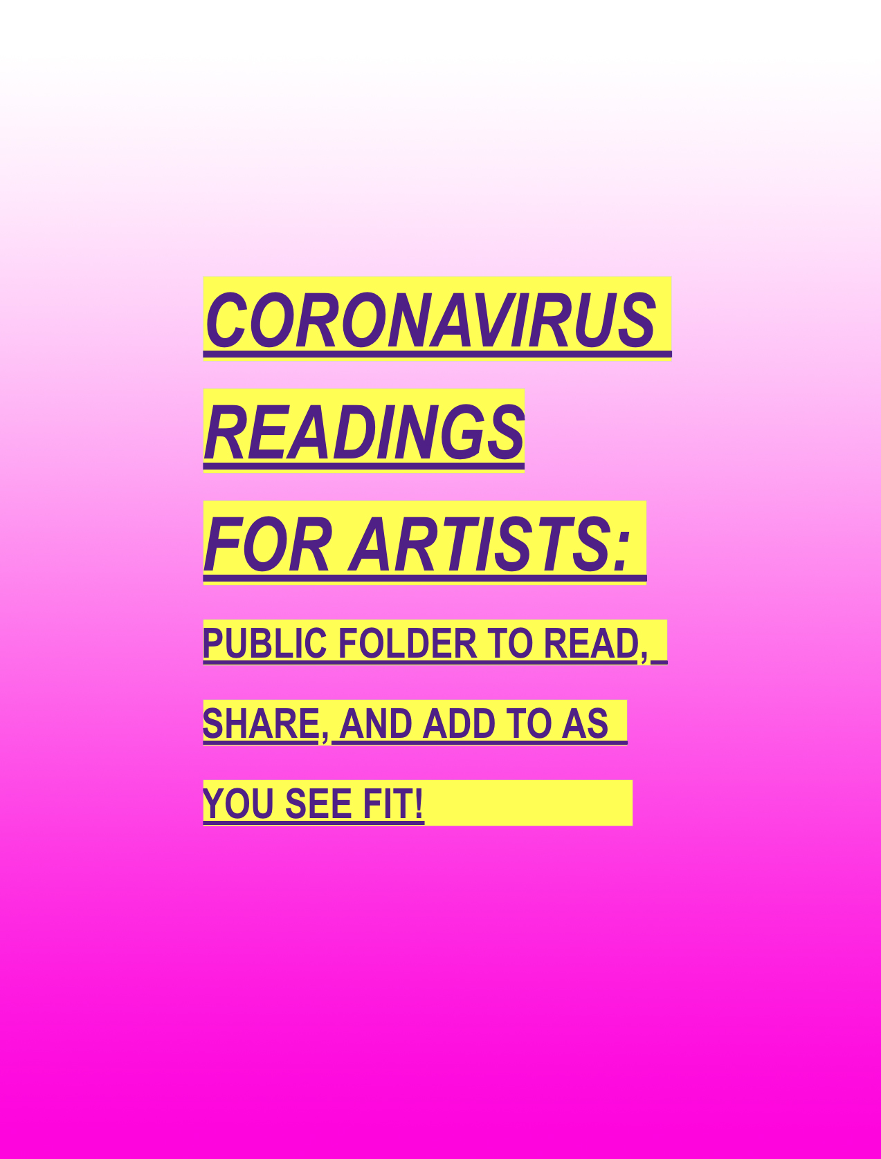 Coronavirus Readings for Artists PUBLIC FOLDER created 3/22/20