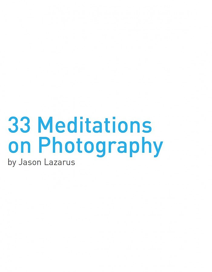 33 Meditations on Photography