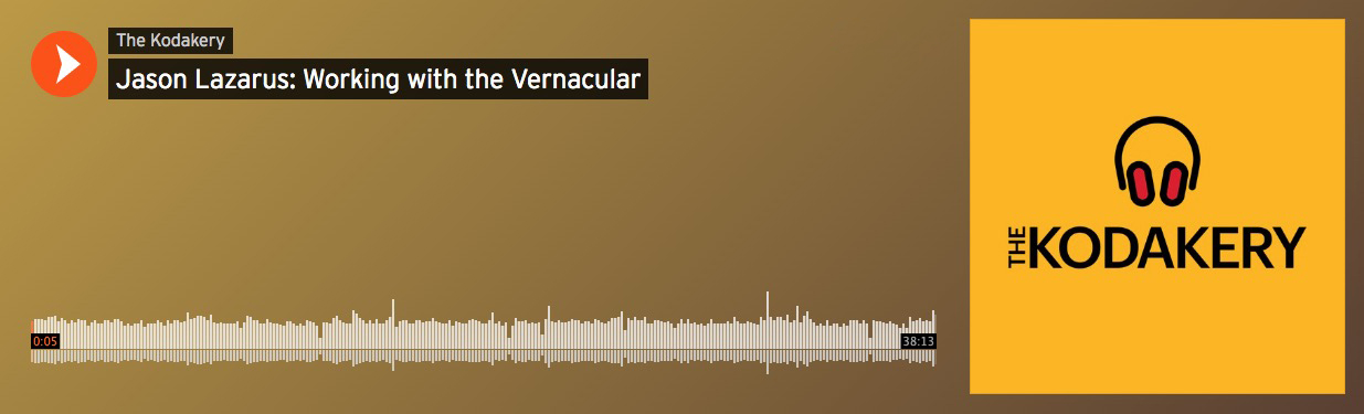 Jason Lazarus: Working with the Vernacular (38:13) The Kodakery Podcast, 2017